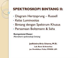 SPEKTROSKOPI BINTANG II: