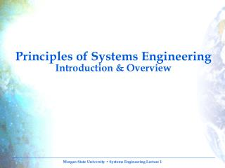 Principles of Systems Engineering  Introduction & Overview