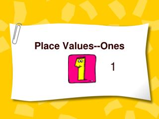 Place Values--Ones