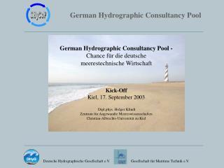 German Hydrographic Consultancy Pool - Chance für die deutsche meerestechnische Wirtschaft