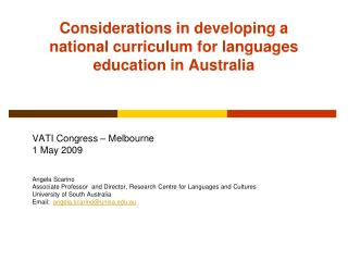Considerations in developing a national curriculum for languages education in Australia