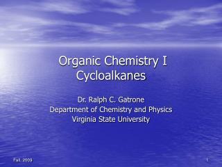 Organic Chemistry I Cycloalkanes