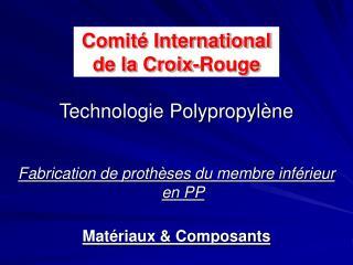 Technologie Polypropylène
