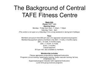 The Background of Central TAFE Fitness Centre