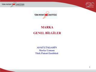 Ali K   KSAHIN Marka Uzmani T rk Patent Enstit s