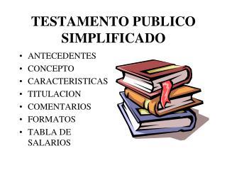 TESTAMENTO PUBLICO SIMPLIFICADO