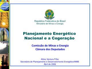 República Federativa do Brasil Ministério de Minas e Energia
