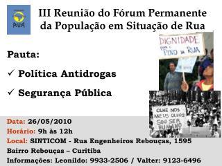 III Reunião do Fórum Permanente da População em Situação de Rua
