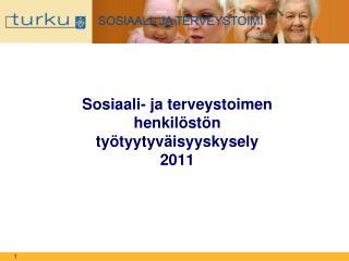 Sosiaali- ja terveystoimen henkilöstön työtyytyväisyyskysely 2011