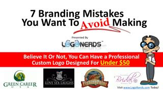 Is Your Company Guilty Of Making These Branding Mistakes?
