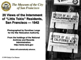 20 Views of the Internment  of  Little Tokio  Residents, San Francisco   1942
