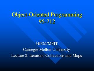 Object-Oriented Programming 95-712