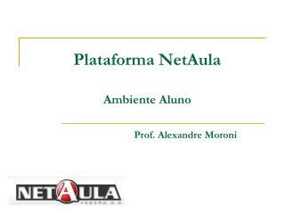 Plataforma NetAula Ambiente Aluno