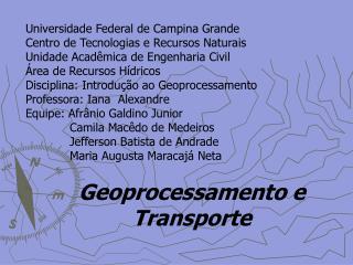 Universidade Federal de Campina Grande Centro de Tecnologias e Recursos Naturais