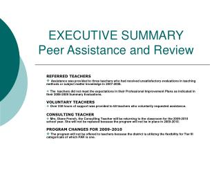 EXECUTIVE SUMMARY Peer Assistance and Review