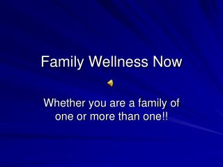 Family Wellness Now