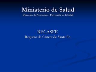 Ministerio de Salud Dirección de Promoción y Prevención de la Salud