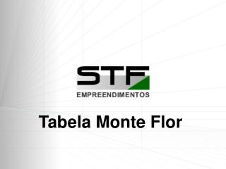 Tabela Monte Flor