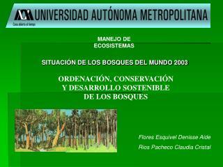 SITUACIÓN DE LOS BOSQUES DEL MUNDO 2003