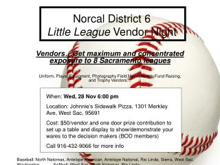 Norcal District 6  Little League  Vendor Night