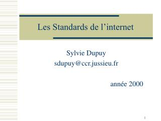 Les Standards de l'internet