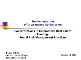 Implementation of Interagency Guidance on   Concentrations in Commercial Real Estate Lending, Sound Risk Management Prac