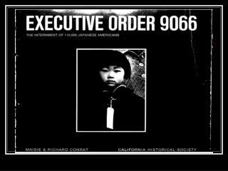 EXECUTIVE ORDER NO. 9066 FEBRUARY 19, 1942