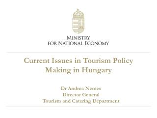 Current Issues in Tourism Policy Making in Hungary