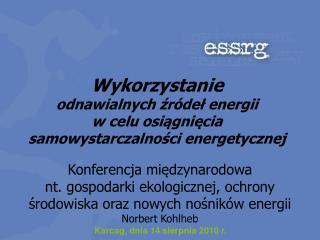Wykorzystanie  odnawialnych źródeł energii  w celu osiągnięcia samowystarczalności energetycznej