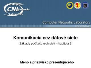 Komunikácia cez dátové siete