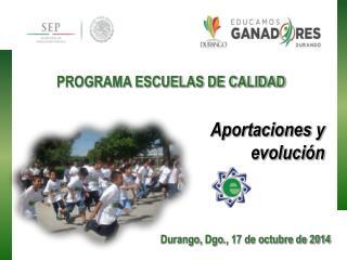 PROGRAMA ESCUELAS DE CALIDAD