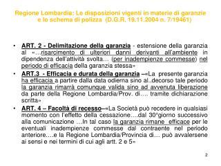 segue Art.3: clausole comuni e/o presenti nelle diverse formulazioni: