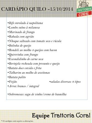 CARDÁPIO QUILO – 15/10/2014