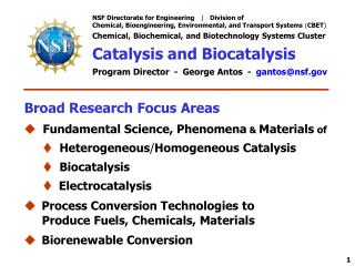 NSF Directorate for Engineering      Division of Chemical, Bioengineering, Environmental, and Transport Systems CBET  Ch