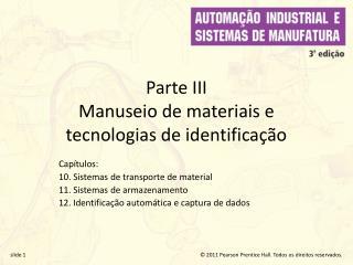 Parte III  Manuseio de materiais e  tecnologias de identifica  o