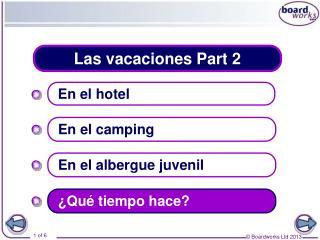 Las vacaciones Part 2