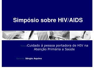 Simpósio sobre  HIV/AIDS
