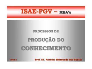 ISAE-FGV –  MBA's