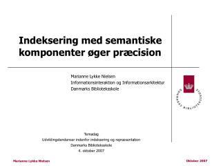 Indeksering med semantiske komponenter øger præcision