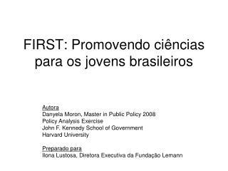 FIRST: Promovendo ciências para os jovens brasileiros