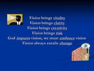 Persevering vision does not come through committee or by consensus
