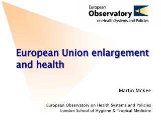 European Union enlargement and health