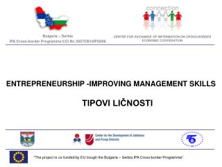 """""""The project is co-funded by EU trough the Bulgaria – Serbia IPA Cross-border Programme""""."""