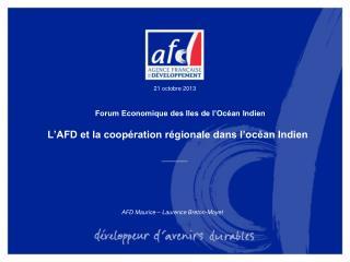 L'AFD et la coopération régionale dans l'océan Indien