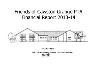 Friends of Cawston Grange PTA Financial Report 2013-14