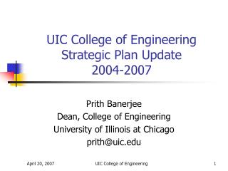 UIC College of Engineering Strategic Plan Update  2004-2007