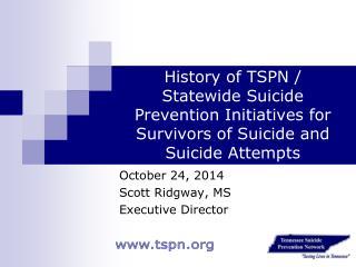 October 24, 2014 Scott Ridgway, MS Executive Director