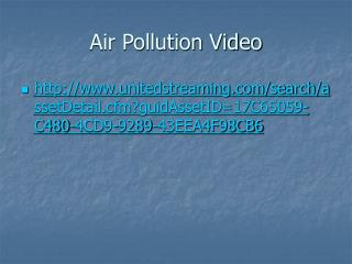 Air Pollution Video