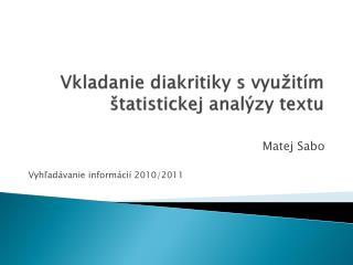 Vkladanie diakritiky s využitím štatistickej analýzy textu
