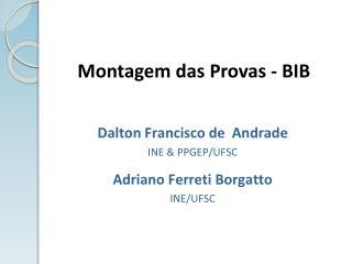 Montagem das Provas - BIB
